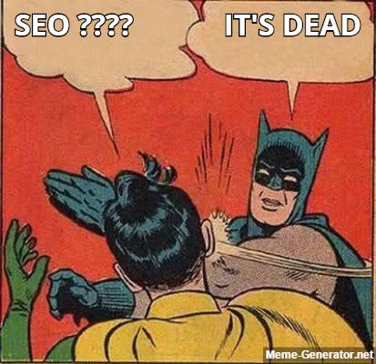 SEO is Dead Mythos